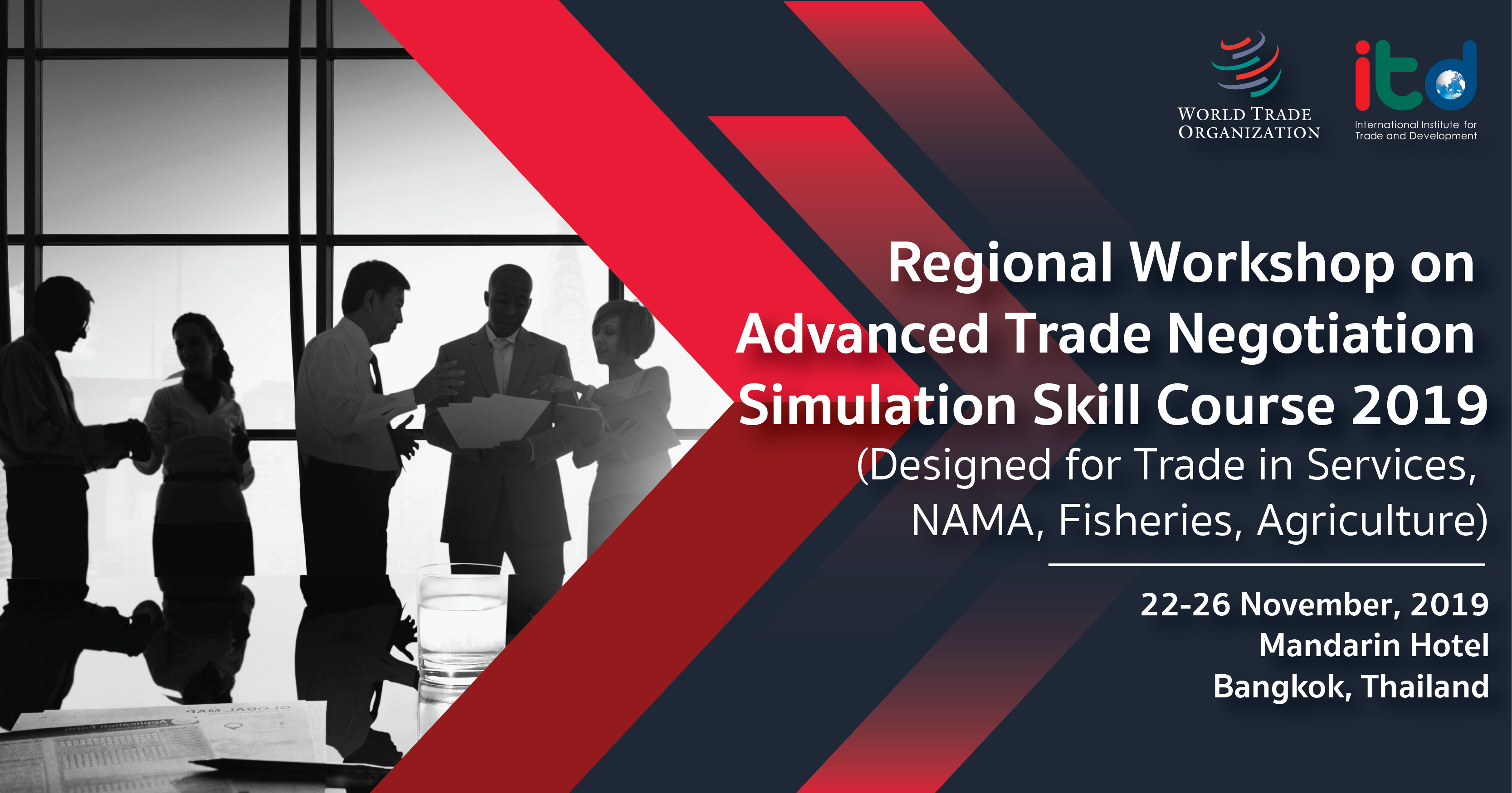 Advanced Trade Negotiation Regional Workshop 2019 / Advanced Trade  Negotiation Simulation Skills Course 2019