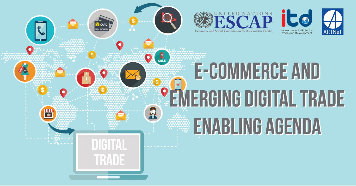 "WORKSHOP ON ""E-COMMERCE AND EMERGING DIGITAL TRADE AGENDA"""