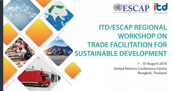 การประชุมเชิงปฏิบัติการ Trade Facilitation for Sustainable Development